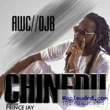 OJB Jezreel - Chinedu ft Prince Jay
